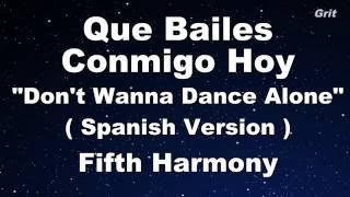 Que Bailes Conmigo Hoy - Fifth Harmony Karaoke 【With Guide Melody】 Instrumental
