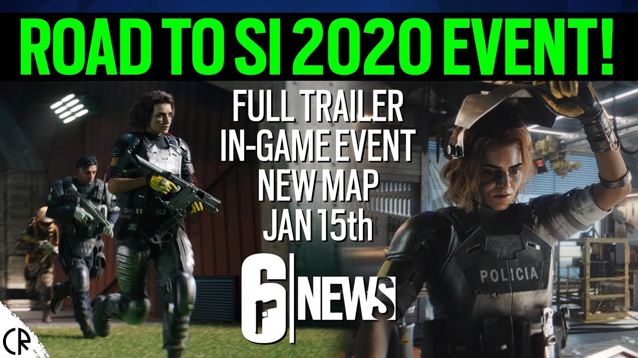New Event! Road to SI 2020 - 6News - Tom Clancy's Rainbow Six Siege
