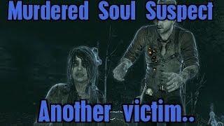 Sophia...a Bell Killer victim - Murdered Soul Suspect
