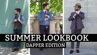 Dapper Lookbook | How to Dress Well During Summer | Summer  Outfit Inspiration