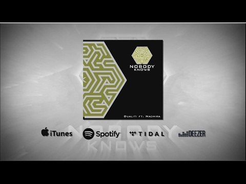 Dualiti - Nobody Knows (featuring Nadhira) (Lyric Video)