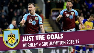 JUST THE GOALS | Burnley v Southampton 2018/19