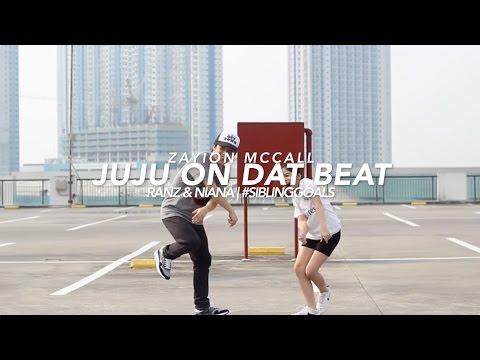 Juju On Dat Beat #SiblingGoals | Ranz And Niana
