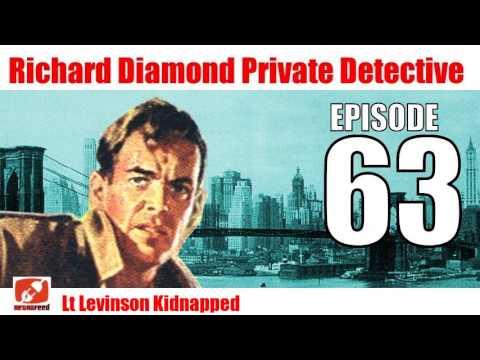 Richard Diamond Private Detective - 63 - Lt Levinson Kidnapped - Crime Mystery Noir Radio Show
