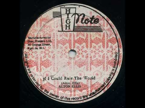 """Alton Ellis - If I Could Rule the World 12"""" Ext. Mix (High Note)"""