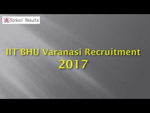 IIT BHU Varanasi Recruitment 2017-18 Non-Teaching Jobs esarkariresults.in