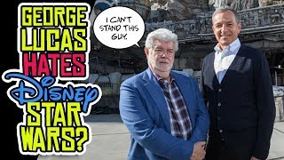 George Lucas HATES Disney Star Wars?! Disney CEO Says Lucas Felt BETRAYED!