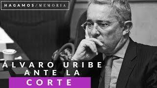 Uribe y su cita con la Corte Suprema de Justicia por soborno y fraude procesal - Hagamos Memoria
