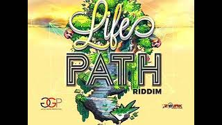 Life's Path Riddim Mix (Full) Feat. Konshens, Nesbeth, Masicka, Bugle (Feb. 2018)
