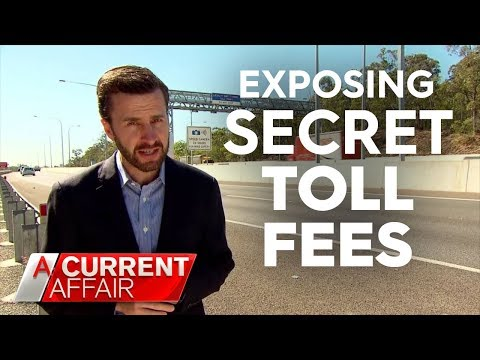 Sneaky road toll fees motorists don't know about | A Current Affair