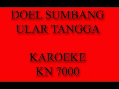 DOEL SUMBANG - ULAR TANGGA KAROEKE #KANTONG SOEK