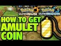 How to Get Amulet Coin Location – Pokemon Ultra Sun and Moon Amulet Coin Location