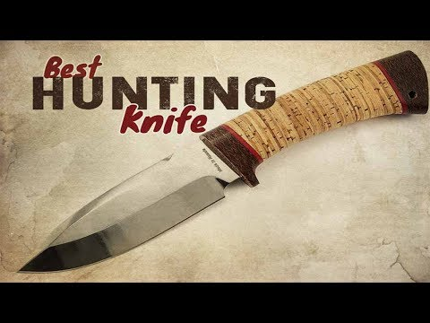 Best Hunting Knives 2020 - Top 5 Hunting Knives Reviews