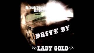 Bloody Marry - Lady Gold