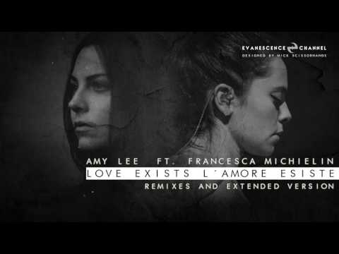 Amy Lee: Love Exists (L'amore esiste) ft Francesca Michielin