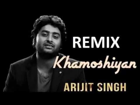 Khamoshiyan (Title Song's Remix) || Arijit Singh || Ultimate Remix (Unofficial)