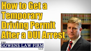 How to Get a Temporary Driving Permit After a DUI Arrest | Atlanta DUI Attorney