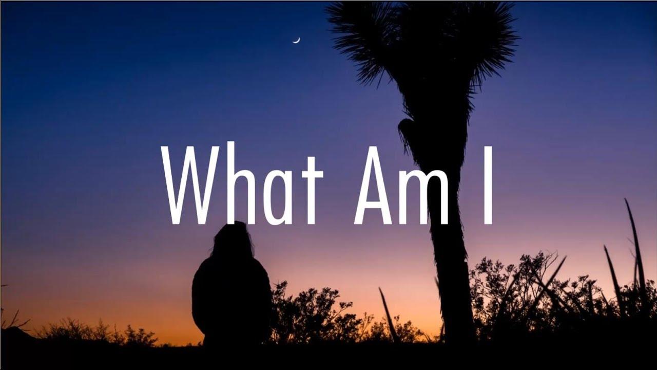 Why Don't We - What Am I (Lyrics) - YouTube