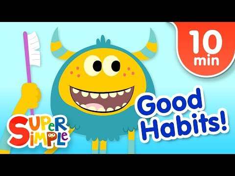 Our Favorite Kids Songs About Good Habits | Super Simple Son