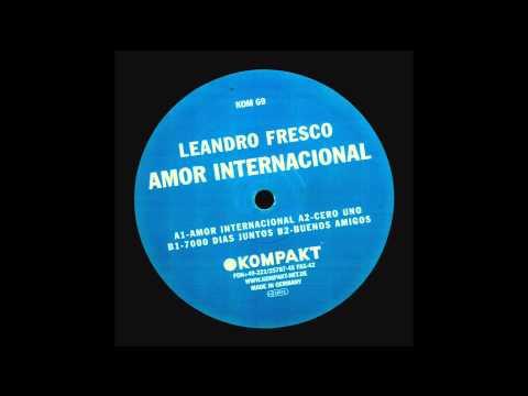 "LEANDRO FRESCO ""Amor Internacional"""