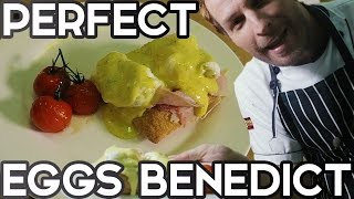 PERFECT EGGS BENEDICT EVERY TIME (with HOMEMADE HOLLANDAISE SAUCE)