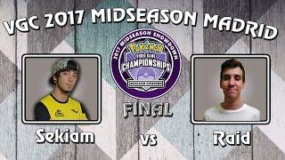 FINAL - Sekiam vs Raid - MADRID Midseason Showdown