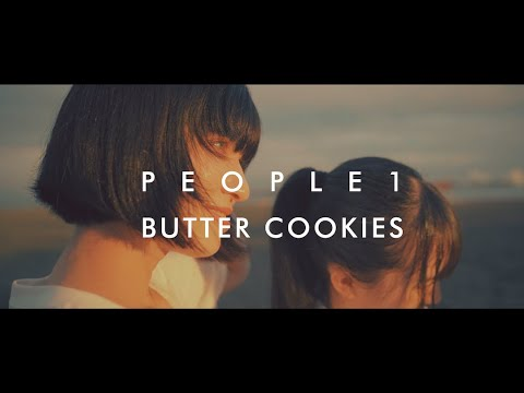 """PEOPLE 1 """"BUTTER COOKIES"""" (Official Video)"""