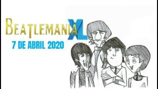 BEATLEMANIA XL - 7 ABRIL 2020
