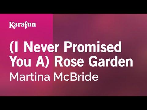 Karaoke (I Never Promised You A) Rose Garden - Martina McBride *