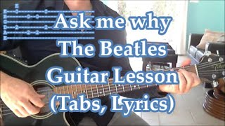Ask Me Why, The Beatles. Guitar lesson(Tabs and Lyrics)