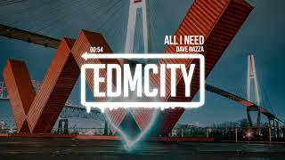 Dave Nazza - All I Need