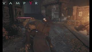 Vampyr: Free Roam Action Gameplay - Hunting Werewolves & Vampires - Hostile Town Exploration