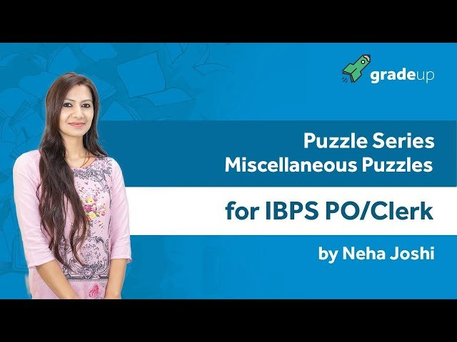 Puzzle Series for IBPS PO/Clerk | Miscellaneous Puzzle By Neha Mam - Class 10