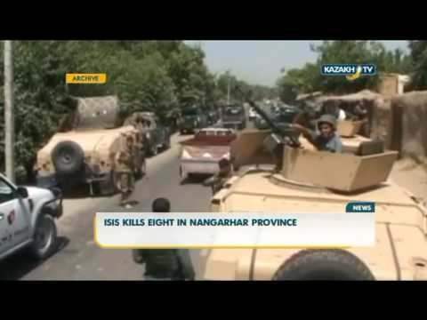 ISIS kills eight in Nangarhar province - Kazakh TV