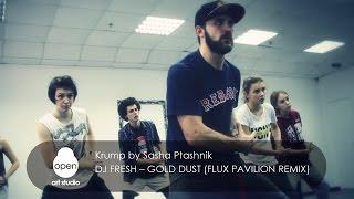 DJ Fresh – Gold Dust (Flux Pavilion Remix) Krump by Sasha Ptashnik - Milkshake by Open Art Studio