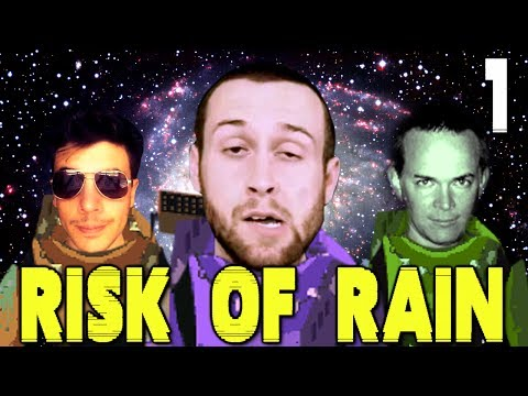 This World Hates Us! (Risk of Rain: ChilledChaos, SeaNanners, and Mr Sark - Part 1)