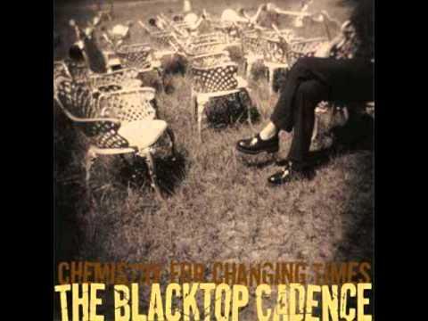 The Blacktop Cadence - Station Me Wherever