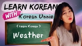 한국어 Learn Korean | Korean Phrases from Kdrama : : PHRASES RELATED TO WEATHER!