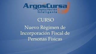 Nuevo Régimen de Incorporación Fiscal de Personas Físicas