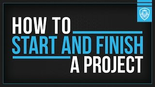 5 keys on how to start and finish a project