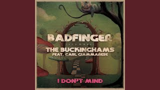 I Dont Mind (feat. Carl Giammarese) YouTube Videos