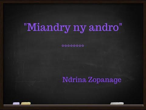 """Ndrina Zopanage - """"Miandry ny andro"""""""