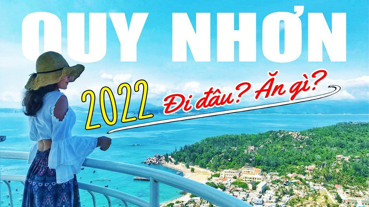 DU LỊCH QUY NHƠN 2020 nên Đi Đâu, Ở Đâu, Đặc Sản, Hải Sản, Lịch Trình 3N2Đ & 4N3Đ