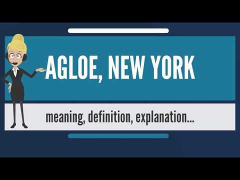 What is AGLOE, NEW YORK? What does AGLOE, NEW YORK mean? AGLOE, NEW YORK meaning & explanation