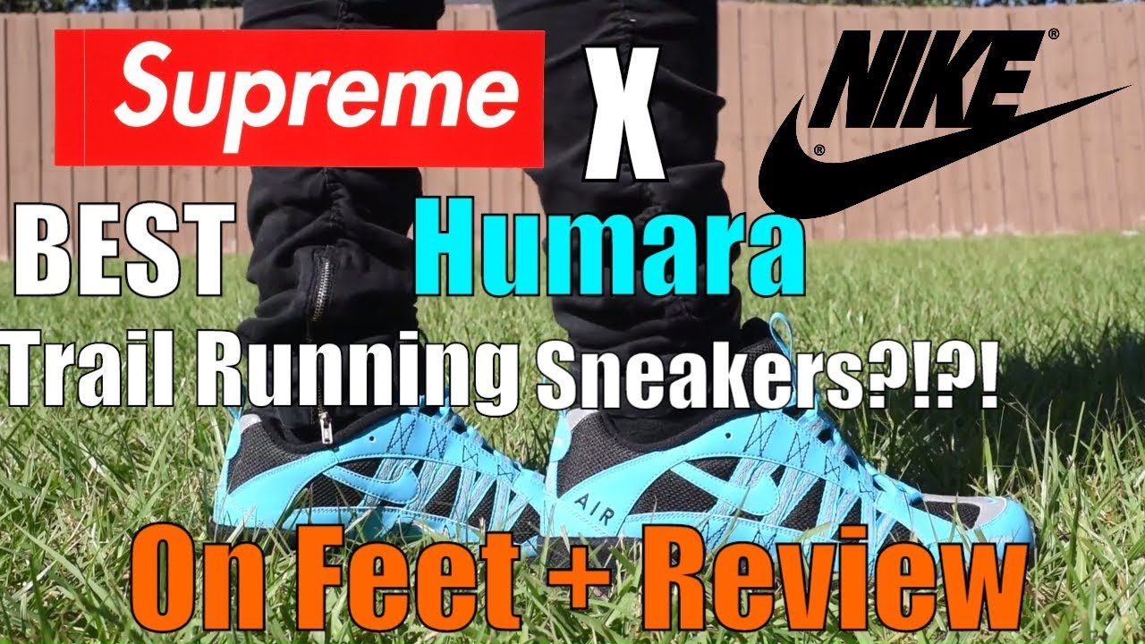 best cheap f09c7 3f7c8 Supreme x Nike Air Humara   Blue Lagoon   Product Review + On Feet!! BEST  Trail Running Shoe !