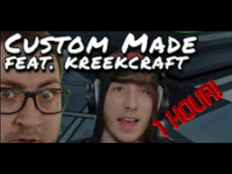 """Custom Made feat. @KreekCraft "" by BSlick (1 HOUR)"