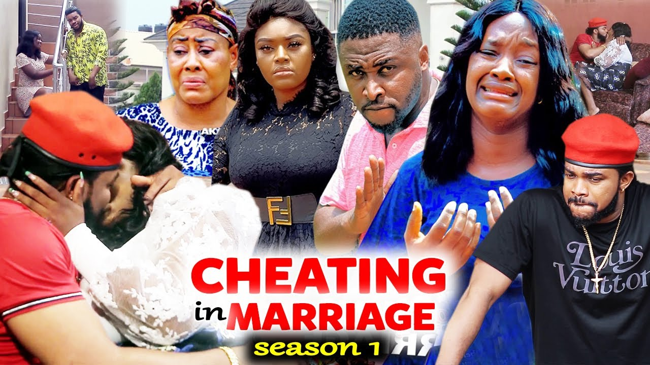 Download CHEATING IN MARRIAGE SEASON 1(Trending New Movie)Luchy Donald  2021 Nigerian Blockbuster Movie 720p
