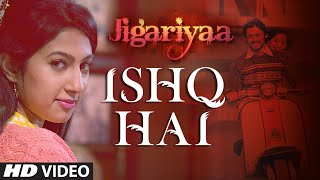 Exclusive: Ishq Hai VIDEO Song | Jigariyaa | Javed Ali | Agnel Roman, Faizan Hussain