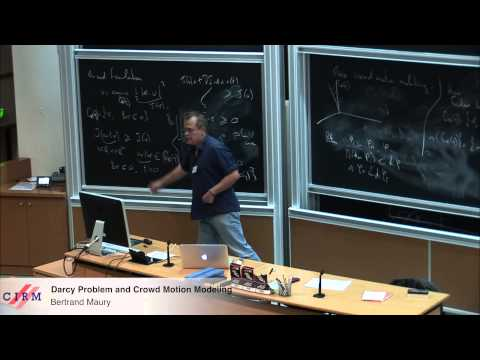 Bertrand Maury: Darcy problem and crowd motion modeling