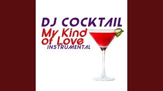 My Kind of Love (Originally Performed by Emeli Sande) (Instrumental)
